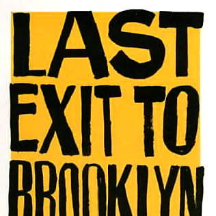 Last exit to Brooklyn de Hubert Selby Junior