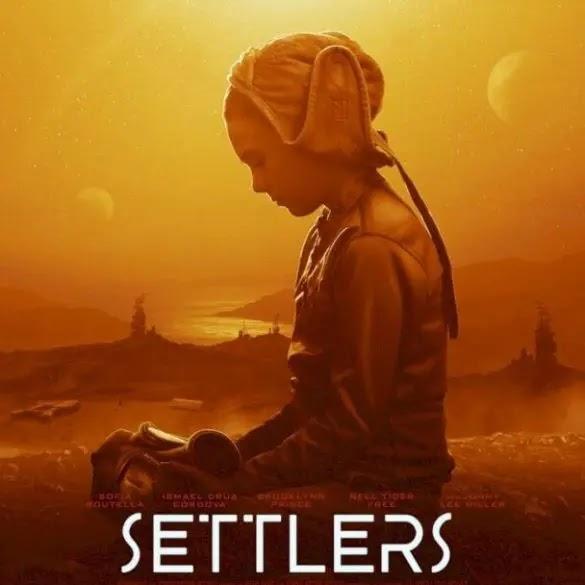 [Movie] Settlers (2021) #Arewapublisize