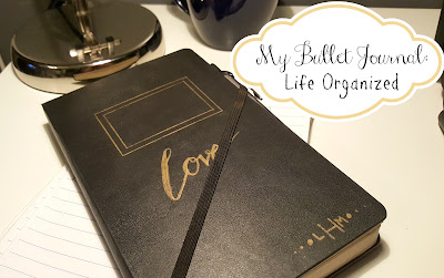 My Bullet Journal: Life Organized