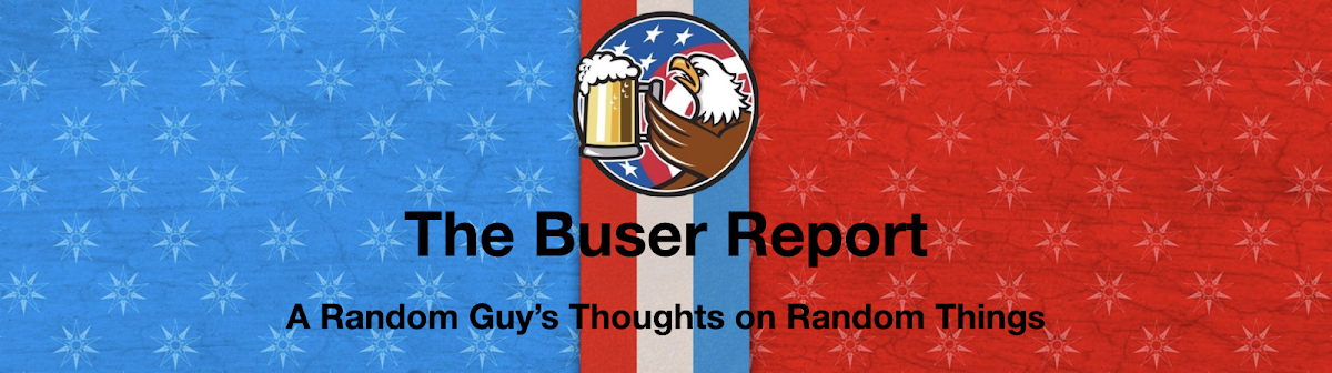 The Buser Report