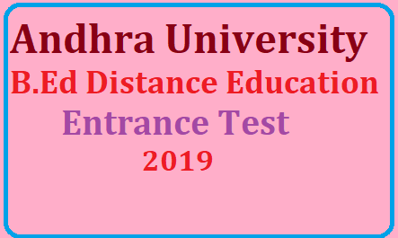 Andhra University B.Ed Admission 2019 in Distance Education Mode Andhra University announces Entrance Test for Admission to B.Ed. Program in Distance Mode 2019-20|Andhra University School of Distance Education (AU SDE) - University Study Centres / Information Centres|Andhra University entrance test important dates Andhra University Distance Education B.Ed Admission 2019/2019/06/AU-Andhra-university-Distance-Education-B.Ed-Admission-notification-2019-apply-online-www.andhrauniversity.edu.in.ht