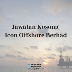Jawatan Kerja Kosong Icon Offshore Berhad