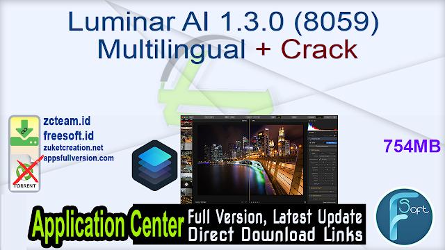 Luminar AI 1.3.0 (8059) Multilingual + Crack_ ZcTeam.id