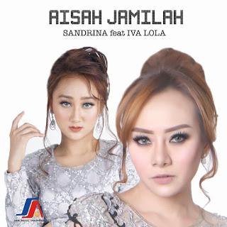 Sandrina feat. Iva Lola - Aisah Jamilah MP3