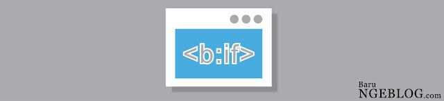 Tag Kondisional Blogger Terbaru Lebih Sederhana