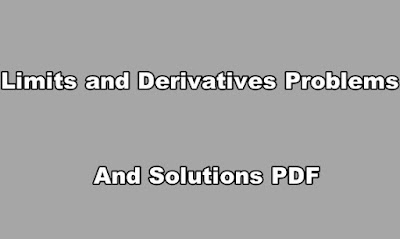 Limits and Derivatives Problems and Solutions PDF