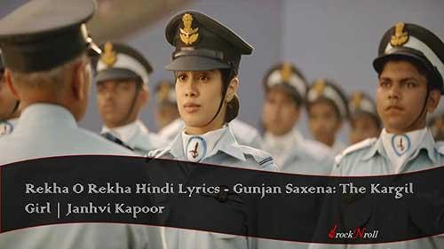 Rekha-O-Rekha-Hindi-Lyrics-Gunjan-Saxena-The-Kargil-Girl-Janhvi-Kapoor