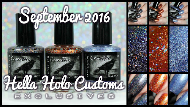 Hella Holo Customs Exclusives September 2016 | CrowsToes Nail Color