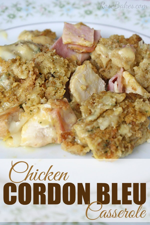 Chicken Cordon Bleu Casserole -  National Chicken Month | Renee's Kitchen Adventures