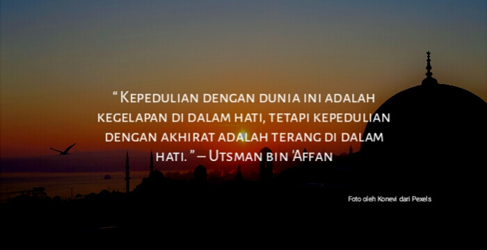 18 Kata Kata Mutiara Islami Utsman bin 'Affan
