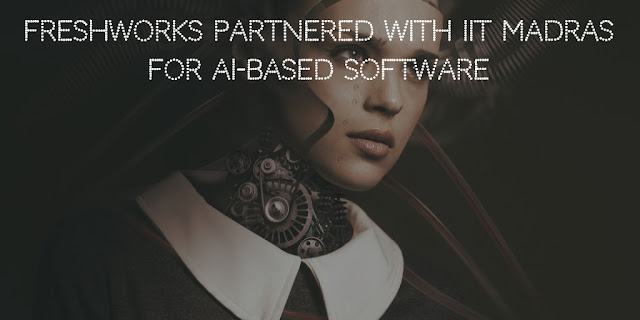 Freshworks Partnered With IIT Madras For AI-Based Software