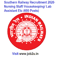 Southern Railway Recruitment 2020, Nursing Staff, Housekeeping, Lab Assistant Etc (600 Posts)