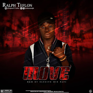 New Music: Ralph Teflon - Move