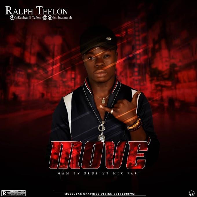 New Music: Ralph Teflon - Move