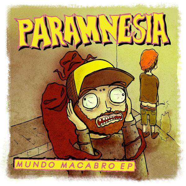 "Paramnesia stream new EP ""Mundo Macabro"""