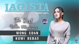 Lirik Lagu Wong Edan Kui Bebas (Dan Artinya) - Nella Kharisma