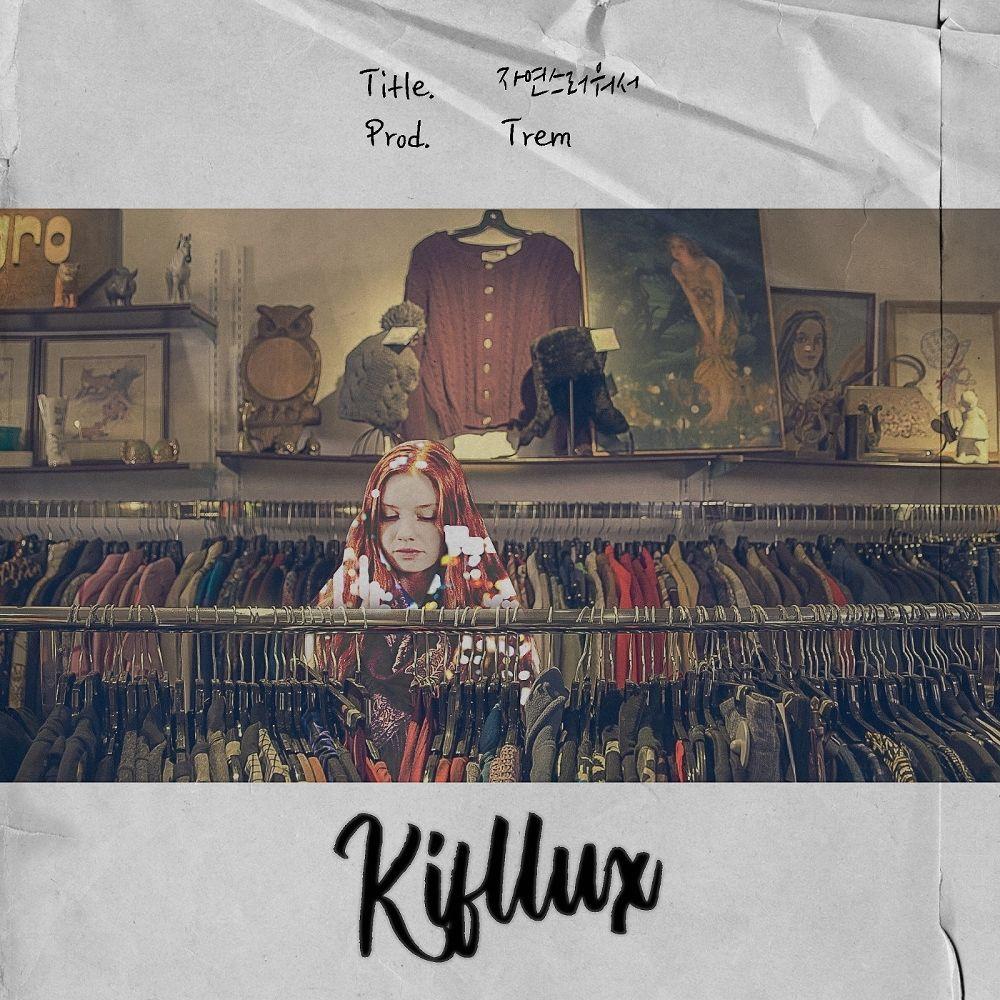 Kifflux – 자연스러워서 (Prod.Trem) – Single