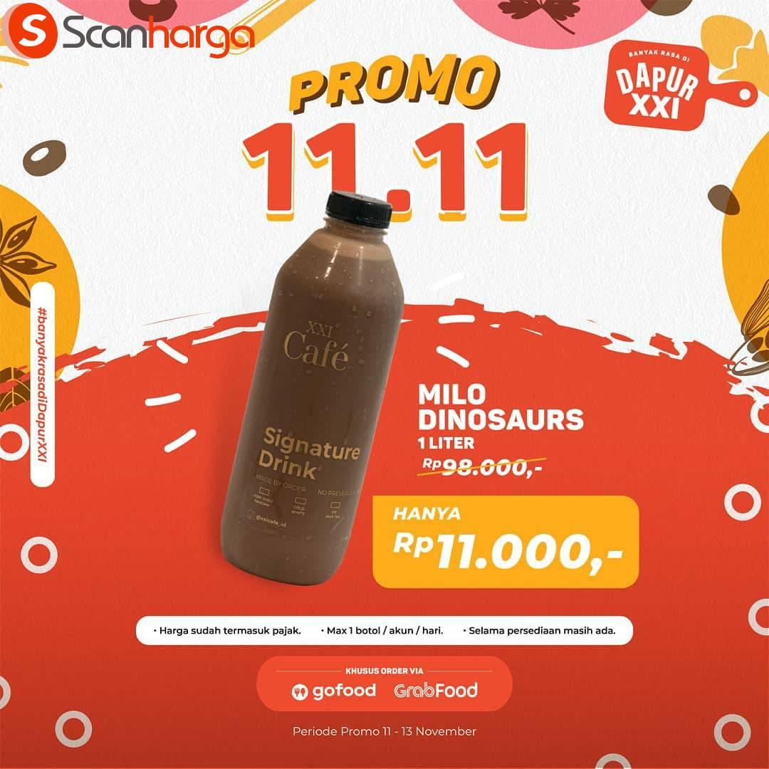 Promo XXI CAFE [DAPUR XXI] 11.11 - Milo Dinosaurs 1 Liter harga cuma Rp 11.000*