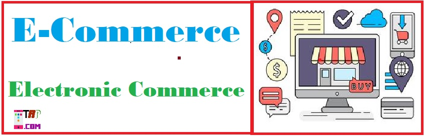 E-Commerce क्या है? E-Commerce Meaning in Hindi.