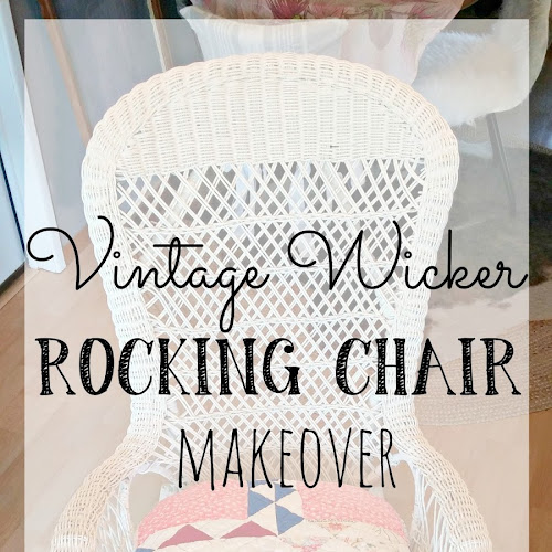 Vintage Wicker Rocking Chair Makeover