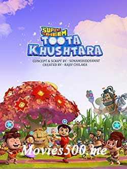 Super Bheem Toota Khush Tara 2017 Hindi Dubbed HDRip 720p at movies500.me