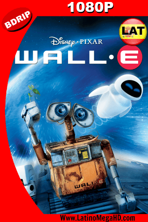 WALL-E (2008) Latino HD BDRIP 1080P ()