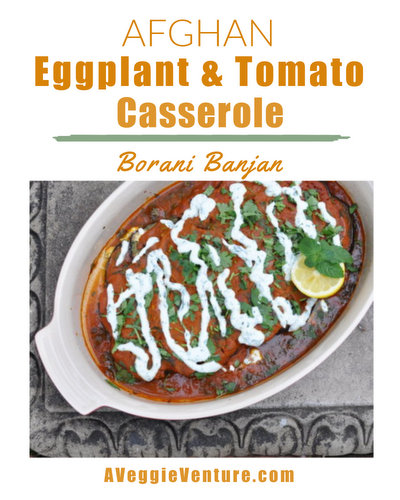 Afghan Eggplant & Tomato Casserole (Borani Banjan) ♥ AVeggieVenture.com, an explosion of tastes and textures and temperatures. Low Carb. Weight Watchers Friendly.