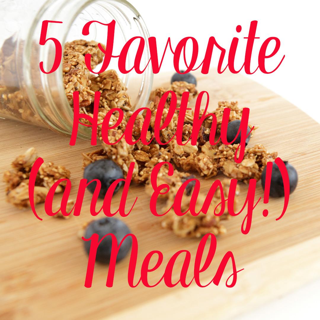 My Go-To Healthy Recipes