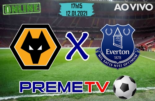 Wolverhampton x Everton Ao Vivo