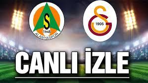 Alanyaspor vs Galatasaray maçı canlı izle