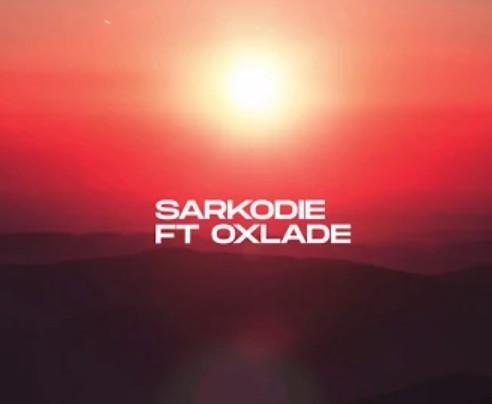 [MUSIC]SARKODIE X OXLADE_OVERLOAD