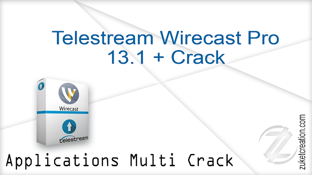 Telestream Wirecast Pro 13.1 + Crack