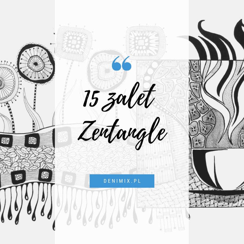 15 zalet Zentangle