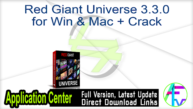 Red Giant Universe 3.3.0 for Win & Mac + Crack