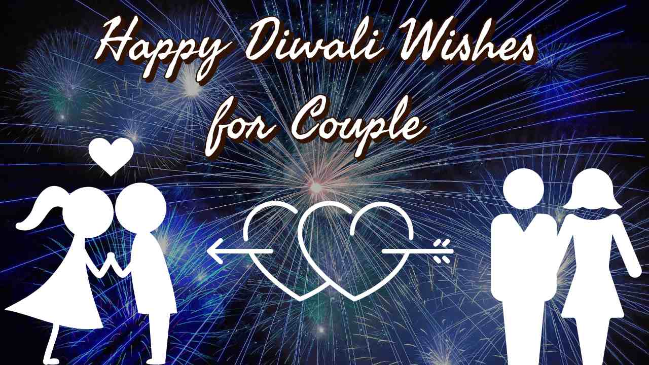 Best Happy Diwali 2021 Wishes for Wife and Girlfriend