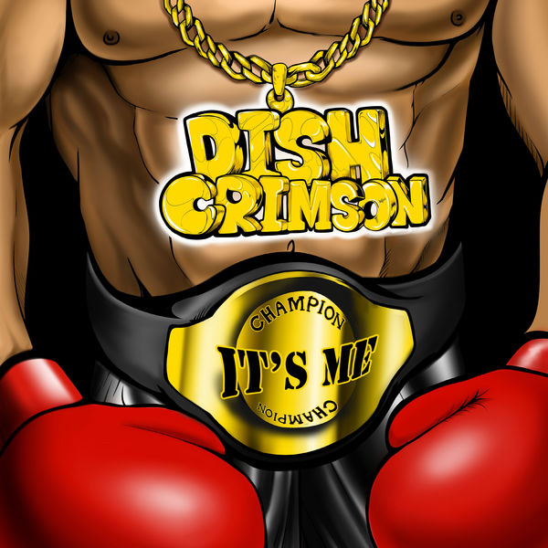 DISH CRIMSON – It's Me – Single