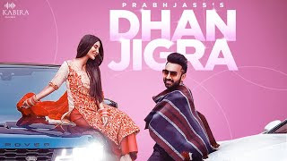 Dhan Jigra Lyrics - Prabh Jass | Nikki