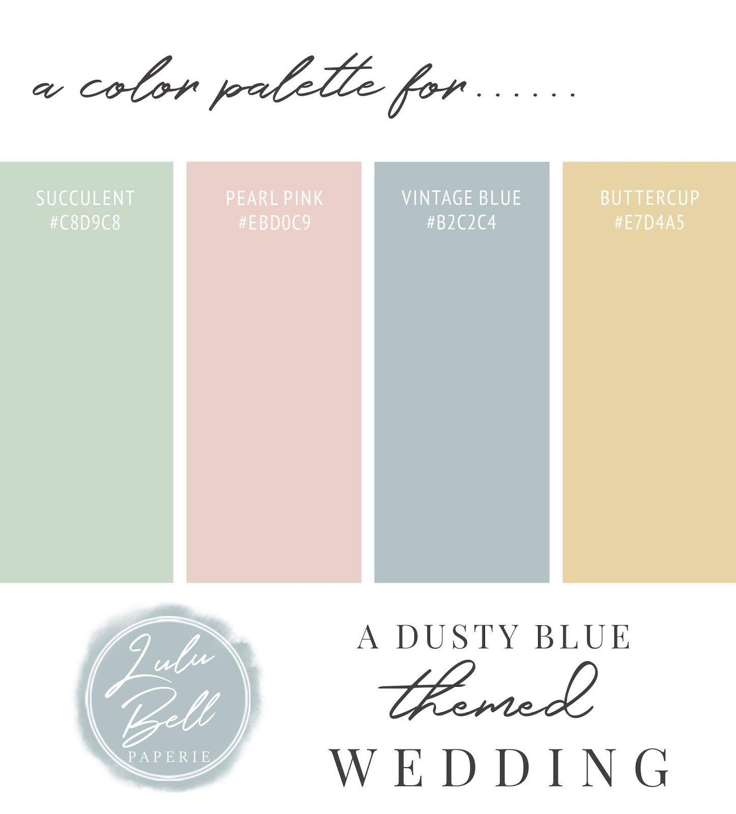 Dusty Blue Pink and Green Wedding Color Palette Swatch Card : Succulent, Pearl Pink, Vintage Blue, and Buttercup Yellow