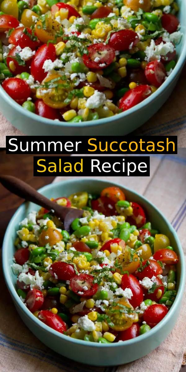 Summer Succotash Salad - Summer eating! Seize it! We're lucky! #salad #summersalad #summerrecipe #summerfood #saladrecipe