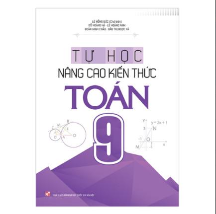 Tự Học Nâng Cao Kiến Thức Toán 9 ebook PDF-EPUB-AWZ3-PRC-MOBI