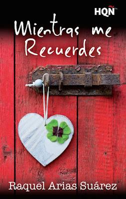 LIBRO - Mientras me recuerdes : Raquel Arias Suárez (Harlequin - 5 Mayo 2016) | NOVELA ROMANTICA Edición Digital Ebook Kindle Comprar en Amazon España
