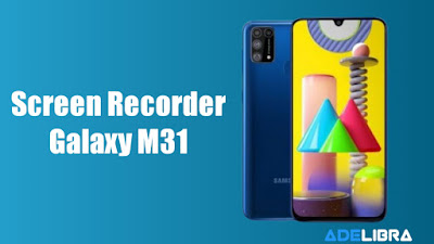 Screen Recorder Samsung Galaxy M31