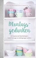 Nieswiodek-Martin, Ellen: Montagsgedanken