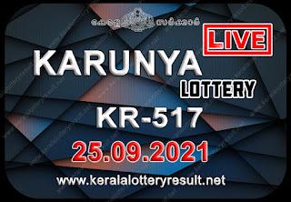 Kerala Lottery Result Karunya KR 517 25.09.2021,Karunya KR 517 , Karunya 25-09.2021 Karunya Result, kerala lottery result, lottery result kerala, lottery today result, today kerala lottery, lottery results kerala, lottery result today kerala, kerala lottery result today, today lottery results kerala, kerala lottery today results, kerala lottery live, kerala lottery today live, live lottery results