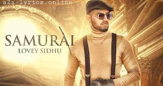 समुराई Samurai Lyrics in Hindi - Lovey Sidhu