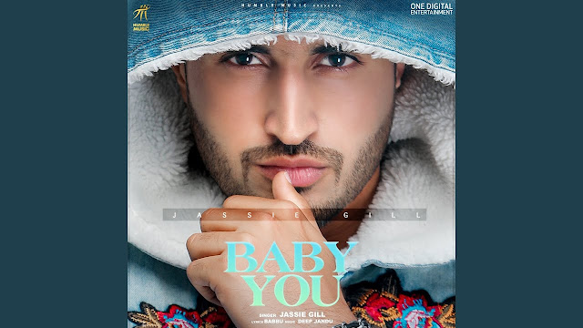 BABY YOU LYRICS IN HINDI - JASSIE GILL