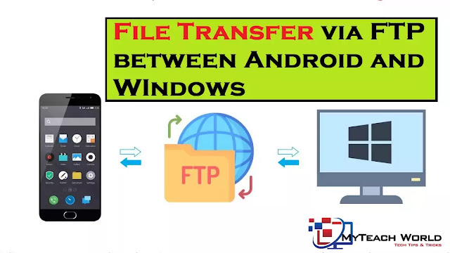 How to Transfer Files between Android Phone and Windows PC via FTP(Over WiFi or Mobile Hotspot)