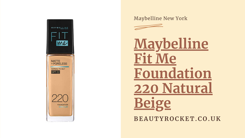 maybelline fit me foundation 220 natural beige review