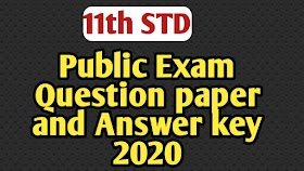 11TH PUBLIC EXAM QUESTION PAPER WITH ANSWER KEY 2020