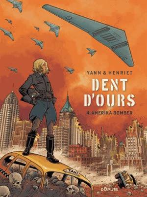 http://bdzoom.com/100507/lart-de/%C2%AB-dent-d%E2%80%99ours-t4-amerika-bomber-%C2%BB-par-alain-henriet-et-yann/